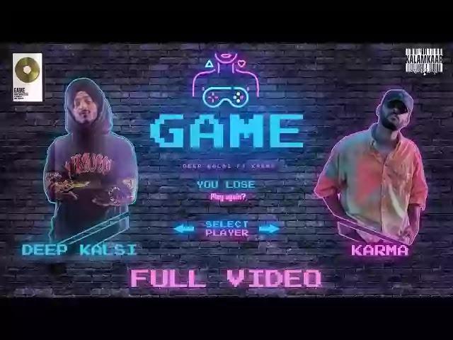 GAME LYRICS - DEEP KALSI