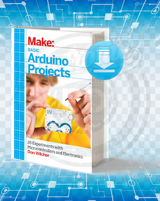 Free Book Basic Arduino Projects 26 Experiments With Microcontrollers And Electronics pdf.