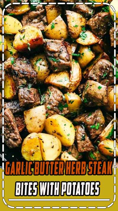 Garlic Butter Herb Steak Bites with Potatoes are such a simple meal that is full of tender garlic herb melt in your mouth steak with potatoes. This is a meal that the entire family will love! We love steak at house Brown Sugar Garlic Flank Steak, Grilled Steak Fajita Skewers, and Creamy Garlic Steak Bites…