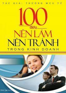 100 Điều Nên Làm, Nên Tránh Trong Kinh Doanh - Thương Mưu Tử