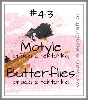Wyzwanie/Challenge #43 / motyle/ butterflies