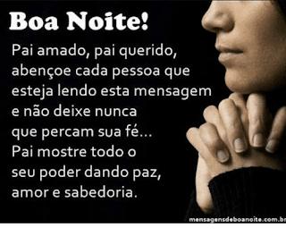 Mensagem de Boa Noite Oração Pai Querido.