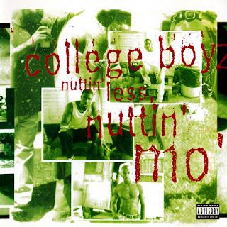 College Boyz - Nuttin' Less Nuttin' Mo' (1994)
