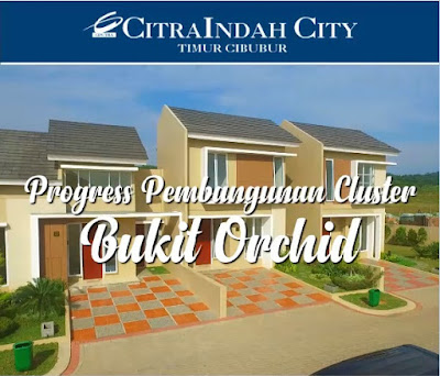 Video Progress Cluster Bukit ORCHID Citra Indah City
