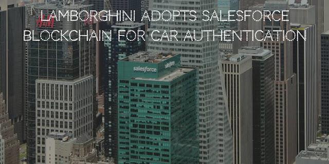 Lamborghini adopts Salesforce Blockchain for heritage car authentication
