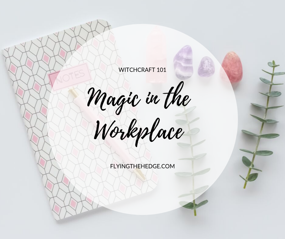 Magic in the Workplace
