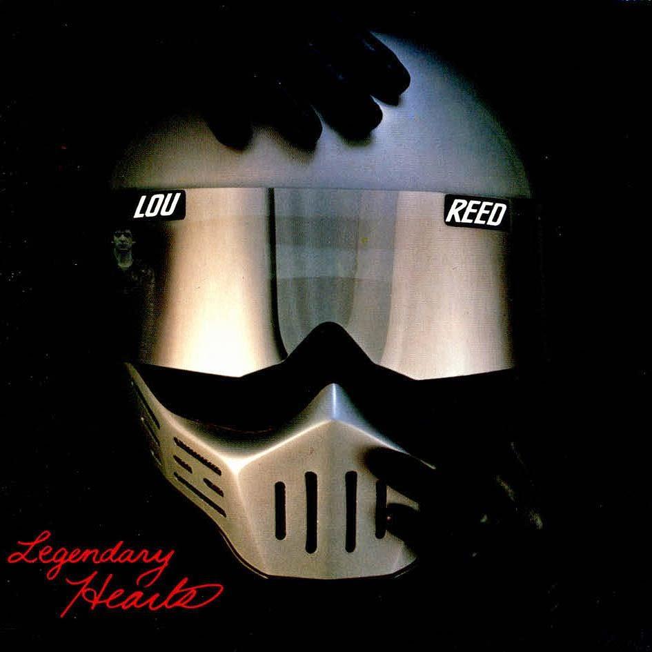 Lou Reed - Legendary Hearts (1983): Baladas desde la cotidianidad.