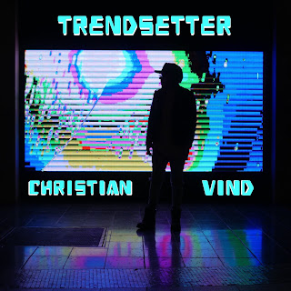 New Video: Christian Vind – Trendsetter