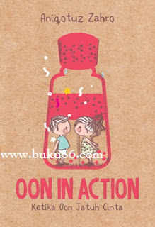 Novel Oon in Action by Aniqotuz Zahro