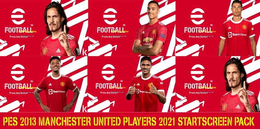 Manchester United Players 2021 Start Screen Pack For PES 2013