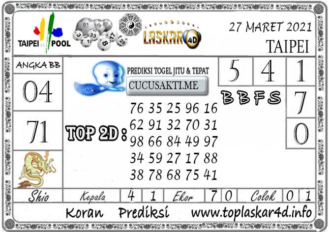 Prediksi Togel TAIPEI LASKAR4D 27 MARET 2021