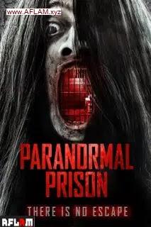 فيلم Paranormal Prison 2021 مترجم اون لاين