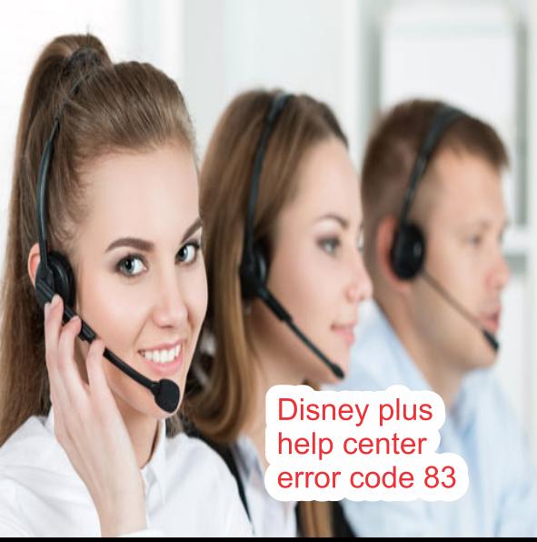 Disney plus help center error code 83