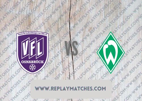 Osnabrück vs Werder Bremen -Highlights 07 August 2021