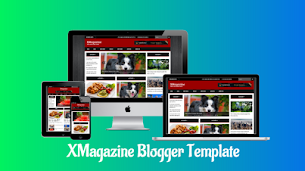 XMagazine Responsive Blogger Template - Responsive Blogger Template