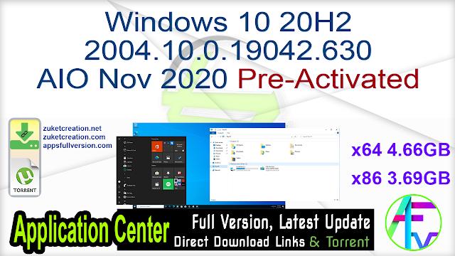 Windows 10 20H2 2004.10.0.19042.630 AIO Nov 2020 Pre-Activated
