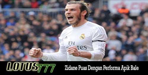 Zidane Puas Dengan Performa Apik Bale