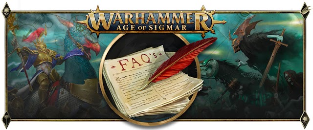 FAQ's for the New Edition of Age of Sigmar