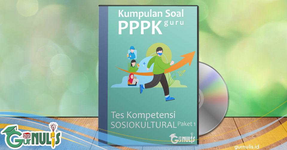 Kumpulan Soal PPPK Guru - Tes Sosio Kultural Paket 1 - www.gurnulis.id