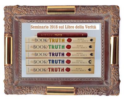 Secondo Seminario Nazionale in Italia sul Libro della Verità, settembre 2018 (trascrizione)