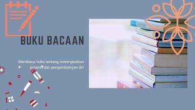 Pengembangan diri melalui buku bacaan