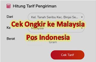 Cara Cek Tarif Ongkir ke Malaysia Pos Indonesia