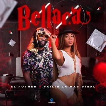El Fother ft Yailin La Mas Viral - Bellaca