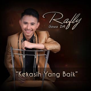 Rafly Gowa DA - Kekasih Yang Baik