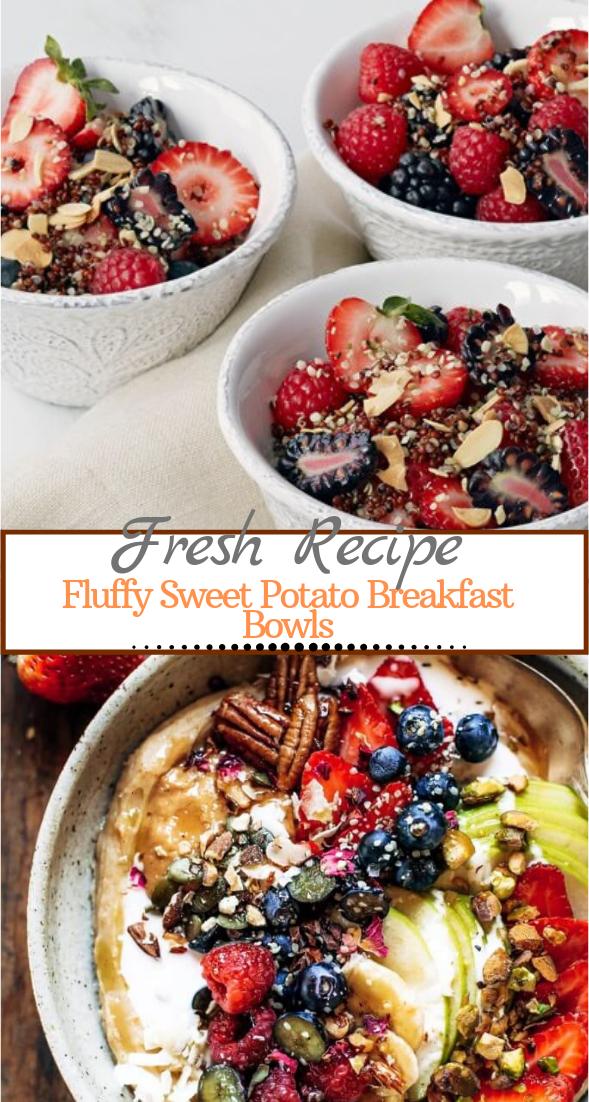 Fluffy Sweet Potato Breakfast Bowls #healthyfood #dietketo #breakfast #food