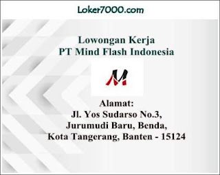 Lowongan Kerja PT Mind Flash Indonesia Terbaru Tangerang 2019