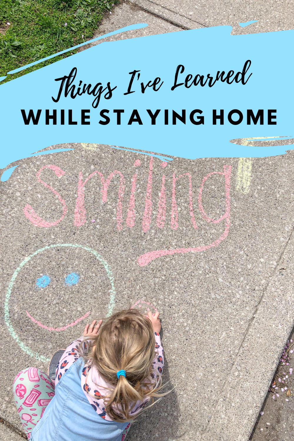Important Lessons I've Learned While Staying Home