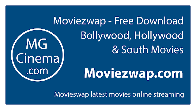 Moviezwap-Free-movie-download-bollywood-south-about-Moviezwap