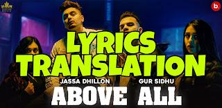 Above All Lyrics Meaning/Translation in Hindi(हिंदी) – Jassa Dhillon x Gur Sidhu