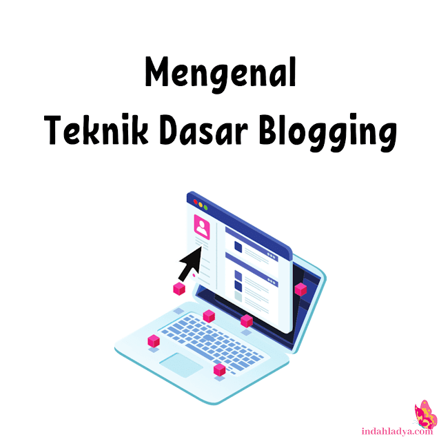Teknik Dasar Blogging