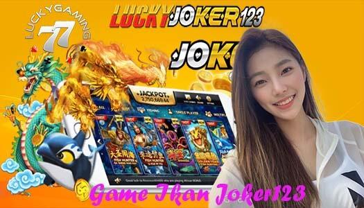 Game Ikan Joker123 Sarana Bermain Game Ikan Terbaik & Terpercaya