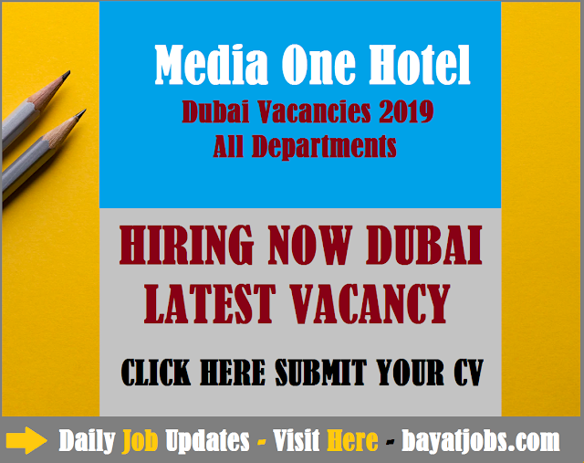 Media One Hotel Dubai Vacancies 2020 | All Departments