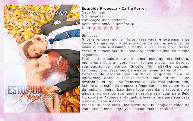 Estúpida Proposta - Trilogia V.D.A. #03 - Carlie Ferrer
