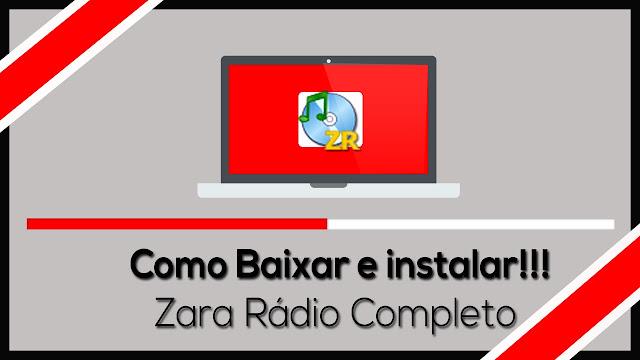 BAIXAR ZARA RÁDIO COMPLETO EM PORTUGUES