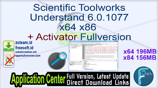 Scientific Toolworks Understand 6.0.1077 x64 x86 + Activator Fullversion