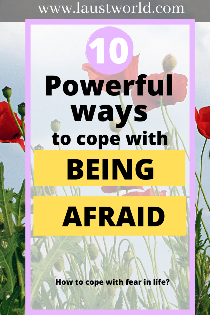 Pinterest graphic that says how to cope with being afraid