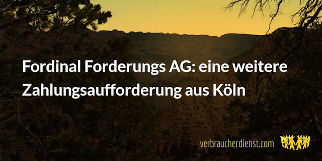 Titel: Fordinal Forderungs AG: eine weitere Zahlungsaufforderung aus Köln