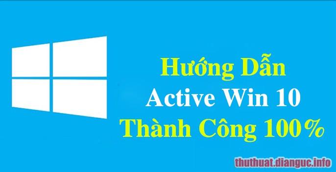 Hướng dẫn Active win 10 bản quyền vĩnh viễn