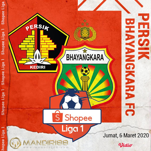 Prediksi Persik Kediri Vs Bhayangkara FC, Jumat 06 Maret 2020 Pukul 15.30 WIB