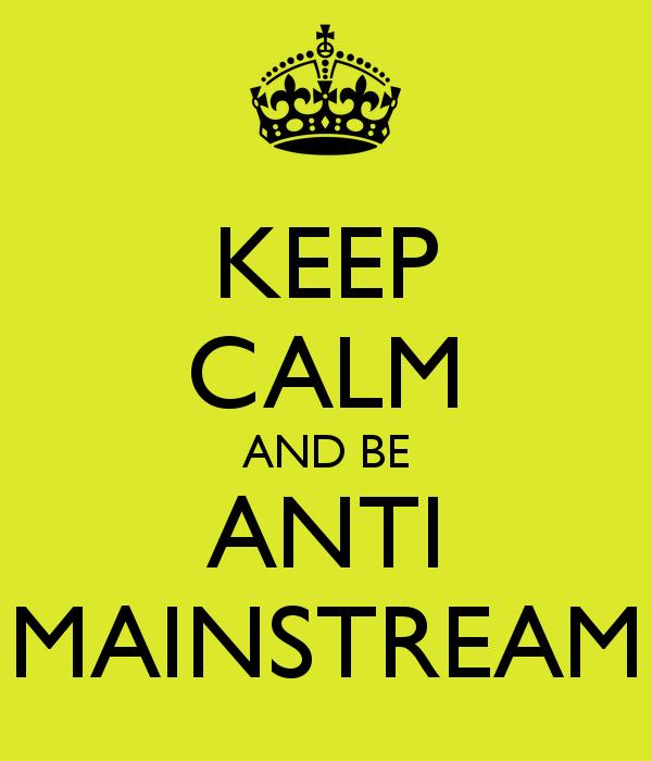 Anti Mainstream  Salah Gaul  Magie Palabra