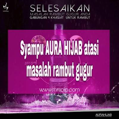Syampu AURA HIJAB untuk rambut gugur + Promosi Buy 2 Free 1