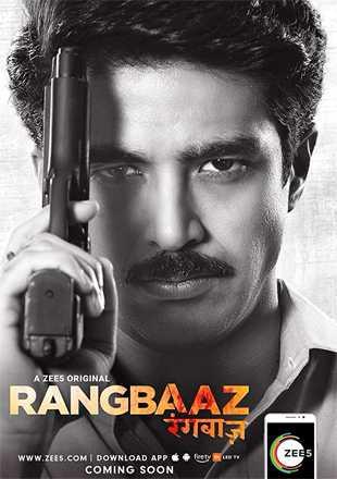 Rangbaaz 2018 Complete S01 Full Hindi Episode Download HDRip 720p