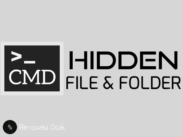 Menyembunyikan File dan Folder dengan CMD