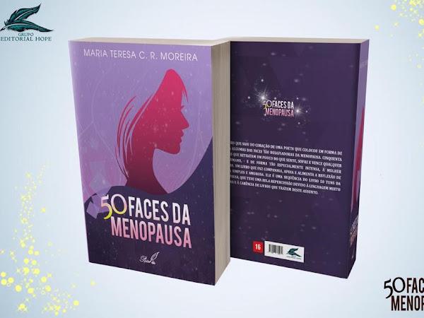 """[SEMANA DO AUTOR] Conhecendo """"50 faces da menopausa"""", livro da autora Maria Teresa C. R. Moreira"""