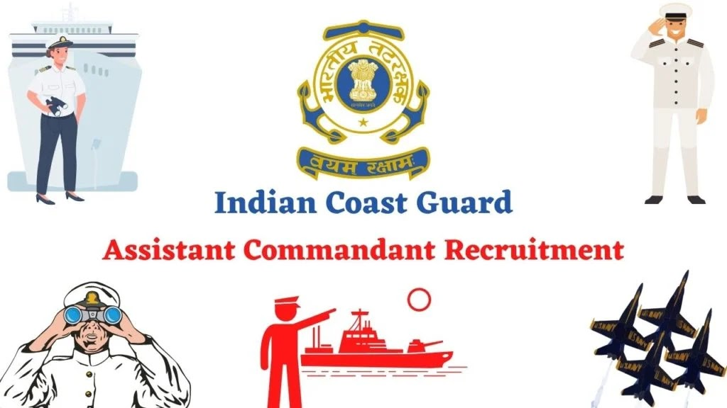 Indian Coast Guard Assistant Commandant Recruitment 2021 Notification Out for 01/2022 Batch – Check Eligibility & Apply Online Form Now