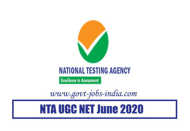 NTA UGC NET June 2020 – UGC National Eligibility Test June 2020 – Last Date 15 June 2020